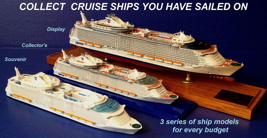 Allure of the Seas 3 series cruise ship models.jpg
